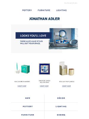 Jonathan Adler - LOOKS YOU'LL LOVE