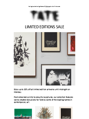 Tate (UK) - Up to 30% off limited edition artworks