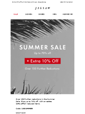 Summer Sale just got better. Over 150 Further Reductions