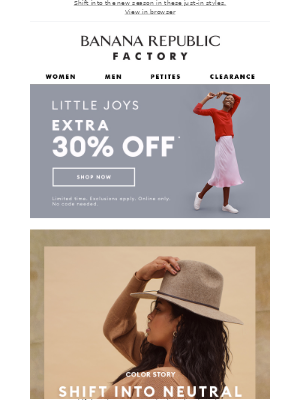 Banana Republic Factory - Something to brighten your day: Extra 30% off + fresh fall neutrals 🍂