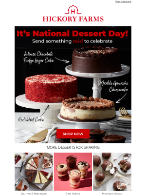 Hickory Farms - 🍰 It's time to celebrate National Dessert Day!