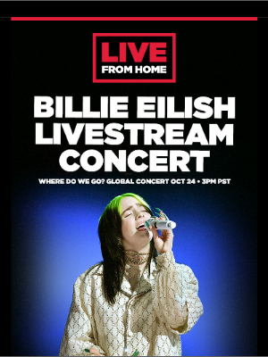 Live Nation - Live From Home with Billie Eilish, Jason Isbell and The 400 Unit, BENEE, Jewel, Stevie Nicks & more!