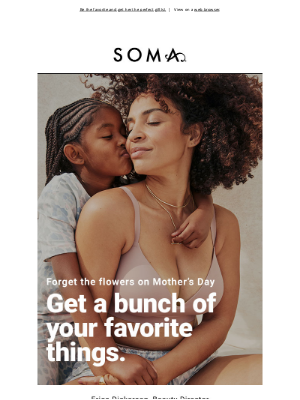 Soma Intimates - It's never too early to make Mom's day