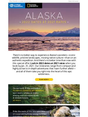 Lindblad Expeditions - Book Alaska 2022 dates at 2021 rates