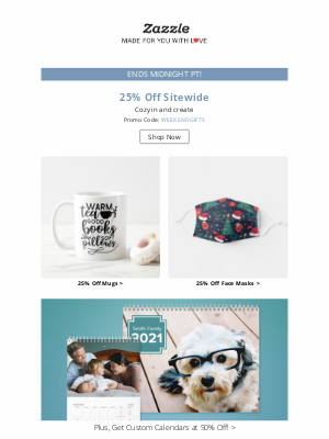 Zazzle - ⏰ LAST CHANCE for 25% Off All Your Favorites!