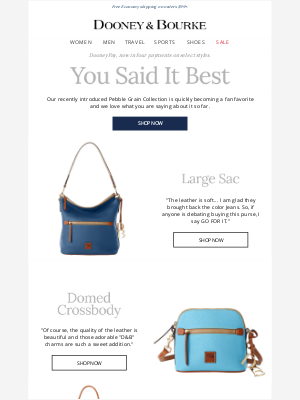 Dooney & Bourke - You said it best about our Pebble Collection.