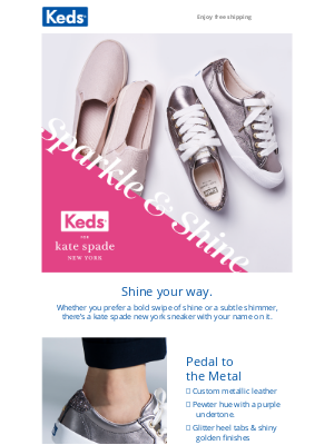 Keds - Bold shine or subtle sparkle? ✨