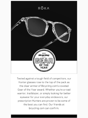 ROKA - We just won Bicycling Magazine's Gear of the Year!