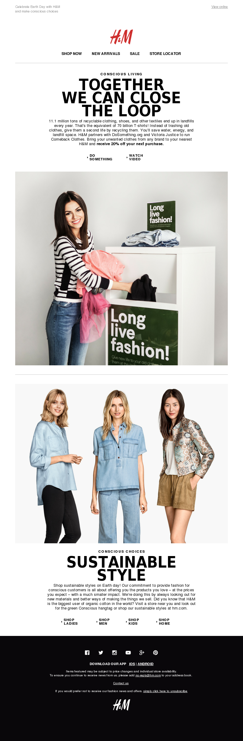 Celebrate Earth Day with H&M and make conscious choices View online SHOP NO