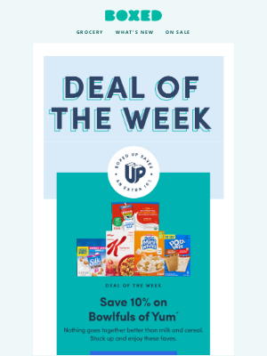 Boxed - DEAL OF THE WEEK: Save 10% on breakfast! + More savings just for you!