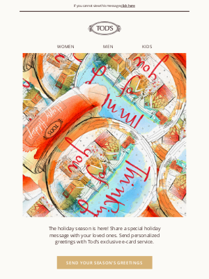 TOD'S - Tod's Holiday E-card   Surprise your loved ones with special messages!