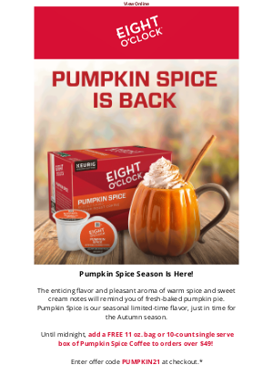 Eight O'Clock Coffee - Don't miss out on Pumpkin Spice 🍂