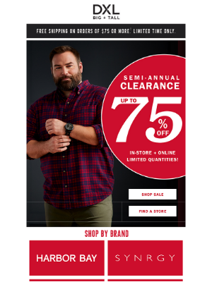 DXL - Up To 75% Off Nautica, Harbor Bay, Psycho Bunny + More During Our Big Semi-Annual Clearance Sale.