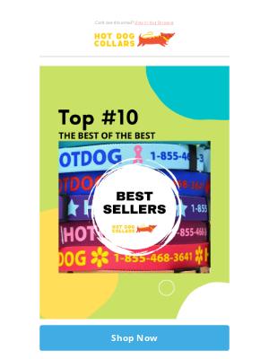 Hot Dog Collars - Sneak Peak Top #10 Best Selling Collars + Save 20% Off