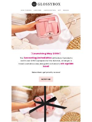Glossybox - ☀️ Launching May 20th...☀️