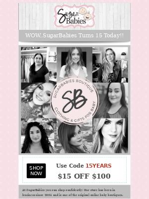 😍Save Big as SugarBabies turns 15!!😍