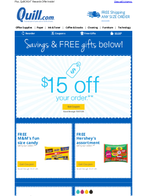 Quill - [Exclusive Offer] You're Receiving FREE Candy + $15 Off Your Order