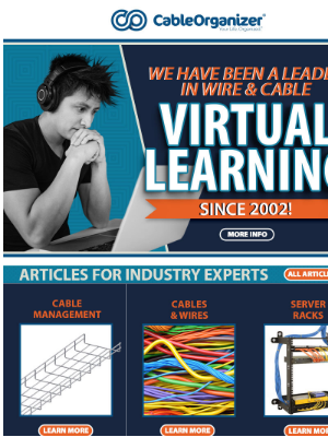 CableOrganizer - We've Been A leader In Wire & Cable Virtual Learning