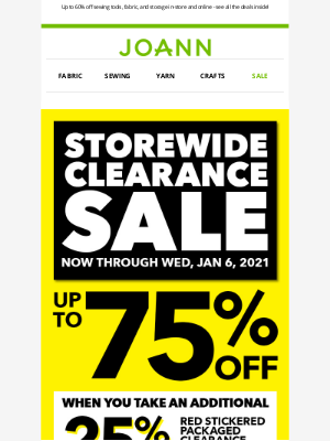 Joann Stores - 🚨 The All Store Clearance event is happening NOW!