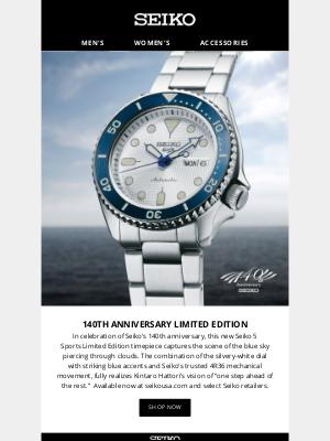 Seiko - 140th Anniversary Limited Edition