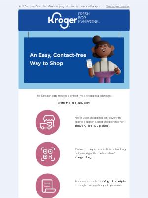 Let the Kroger App Help You Shop Safely & Easily