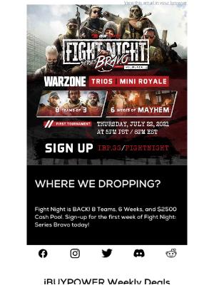 iBUYPOWER - Win $2500 in Cash! Fight Night: Series Bravo