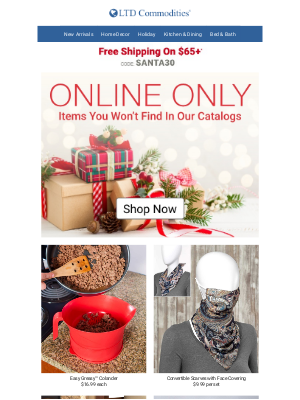 LTD Commodities - Last Chance! 30% Off Christmas + Items You Won't Find In our Catalogs
