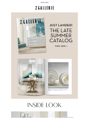 Z Gallerie - It's Here | The Late Summer Catalog