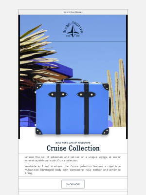 Globe-Trotter - Discover: A Collection Built for Adventure