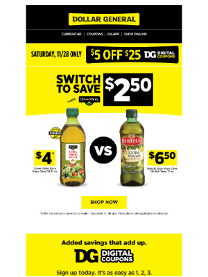 Dollar General - Switch to save $2.50 on olive oil.