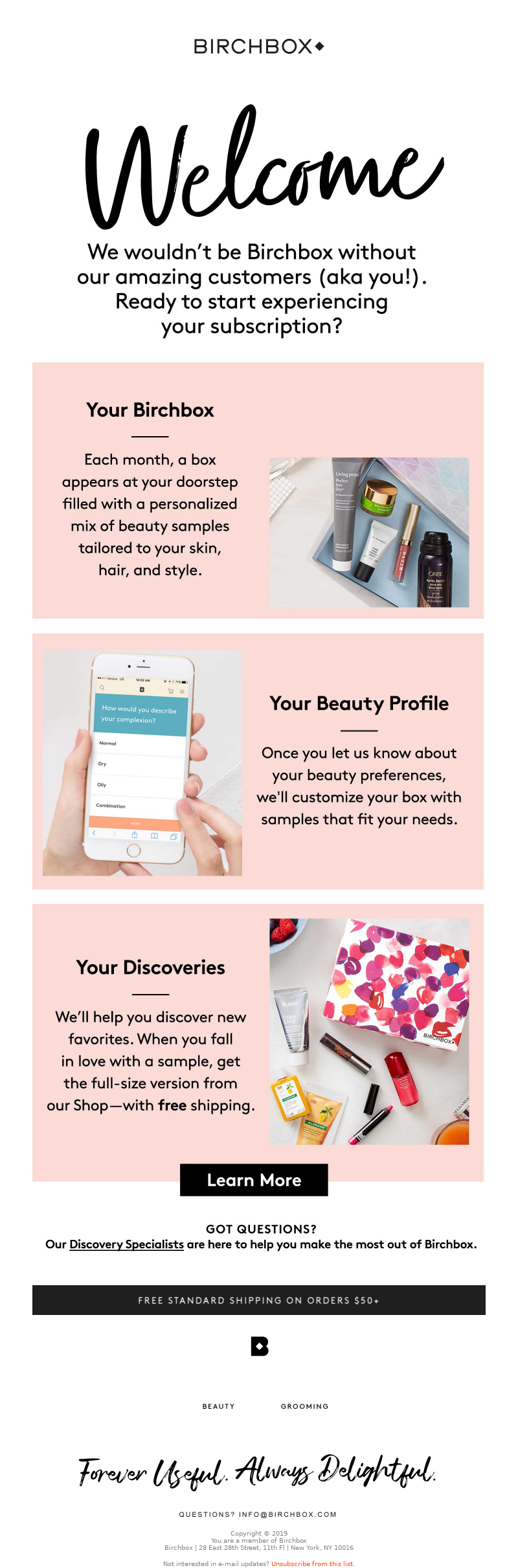 Birchbox Free Standard Shipping on orders $50+ Birchbox Forever Useful. Alw