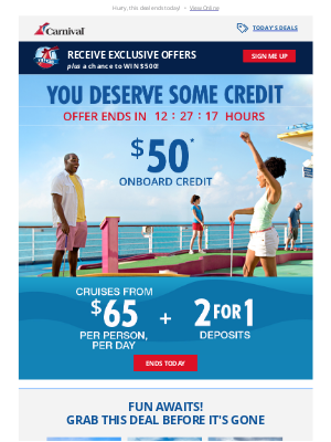 Carnival Cruise Line - Last chance to score $50 to spend ⌛
