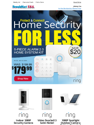 BrandsMart USA - Johnny Secure Your Home for Less Today