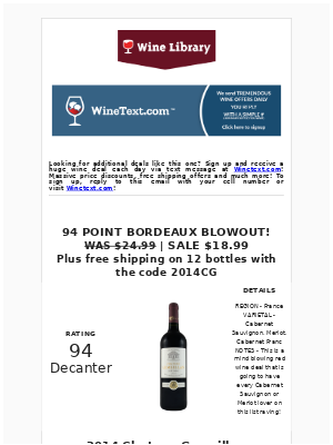 Arrives later today! Buy this by the case! The 94 Point, $18.99 red Bordeaux that will have California Cabernet drinkers raving!