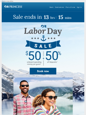 Princess Cruises - Don't miss the Labor Day Sale. Last chance - ends today!