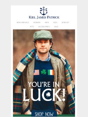 Kiel James Patrick - You're In Luck!