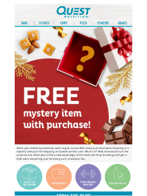 Quest Nutrition - Shop today and get a Mystery item FREE!