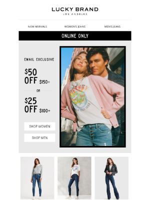 Lucky Brand - VIPs Save Big: $50 OFF