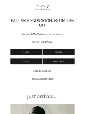 COS - Extra 20% off our fall sale | New arrivals for the season