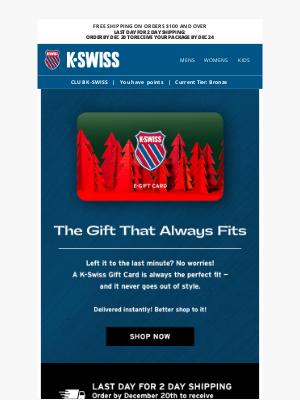 K-Swiss - Still Need to Shop? Psst: Get a Gift Card! 💳👟