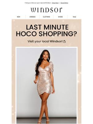 Windsor Fashions - Last Min HOCO Shopping?🛍️