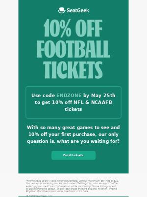 Get 10% off football tickets