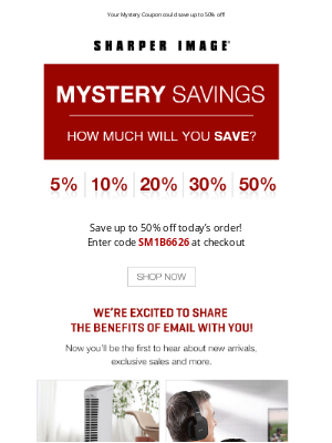 Sharper Image - Your Mystery Coupon is inside...