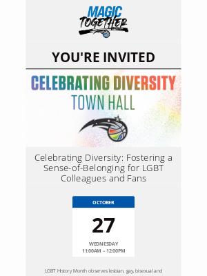 Orlando Magic - You're Invited: Celebrating Diversity Town Hall