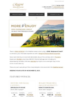 Regent Seven Seas Cruises - Enjoy a $500 Shipboard Credit on Select Mediterranean Itineraries