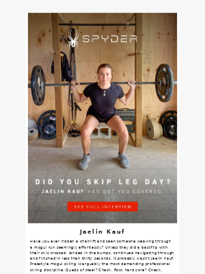 Spyder Active Sports - Did You Skip Leg Day?