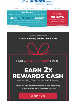 Road Runner Sports - Runner, Don't Wait For Black Friday, Earn 2x Rewards Cash Now When You Join VIP