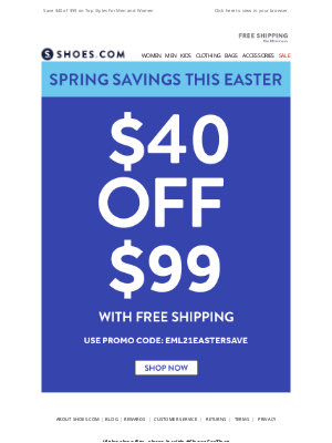 SHOES - $40 OFF $99 Starts Now! Plus Free Shipping!