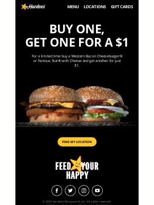 Hardee's - Limited-time offer: Buy one, get one for a $1