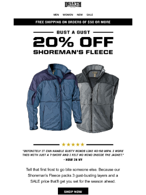 Duluth Trading Company - When Fall Weather Blows - 20% OFF Shoreman's Fleece